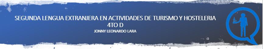 SEGUNDA LENGUA EXTRANJERA EN ACTIVIDADES DE TURISMO Y HOTELERÍA CUARTO D