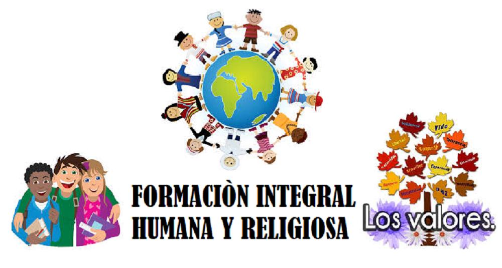 FORMACIÓN INTEGRAL  HUMANA Y RELIGIOSA D